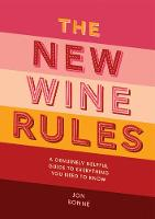 The New Wine Rules: A genuinely...