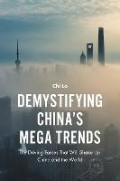Demystifying China's Mega Trends: The...