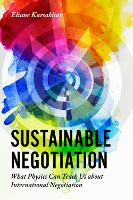 Sustainable Negotiation: What Physics...