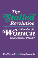 The Stalled Revolution: Is Equality...