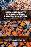 Unmaking Waste in Production and...
