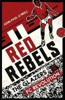 Red Rebels: The Glazers and the FC...
