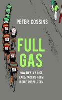 Full Gas: How to Win a Bike Race -...