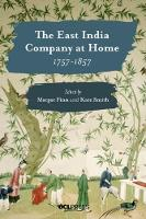 The East India Company at Home,...