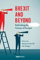 Brexit and Beyond: Rethinking the...