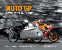 MotoGP Yesterday & Today
