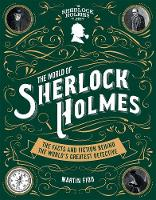 The World of Sherlock Holmes: The...