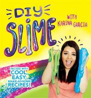 DIY Slime with Karina Garcia: Packed...
