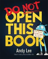 Do Not Open This Book: A ridiculously...