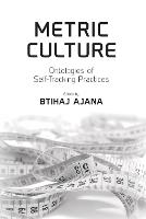 Metric Culture: Ontologies of...