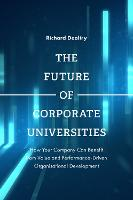 The Future of Corporate Universities:...