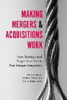 Making Mergers and Acquisitions Work:...