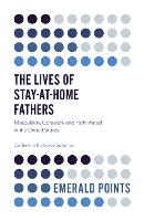 The Lives of Stay-at-Home Fathers:...