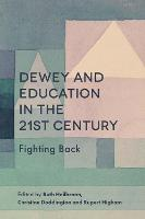 Dewey and Education in the 21st...