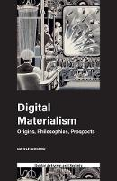 Digital Materialism: Origins,...