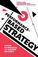 Performance-Based Strategy: Tools and...