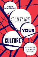 Culture Your Culture: Innovating...