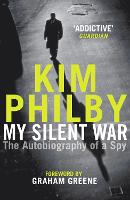 My Silent War: The Autobiography of a...