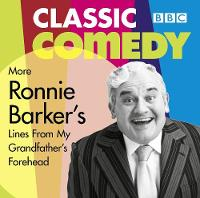 Ronnie Barker's More Lines From My...