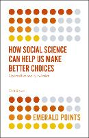 How Social Science Can Help Us Make...