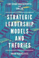 Strategic Leadership Models and...
