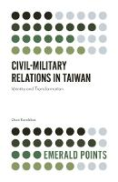 Civil-Military Relations in Taiwan:...