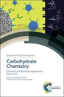 Carbohydrate Chemistry: Chemical and...