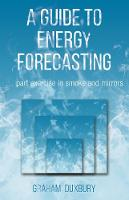 A Guide to Energy Forecasting
