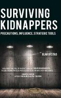 Surviving Kidnappers: Precautions,...