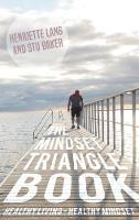 The Mindset Triangle Book: Healthy...