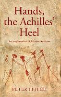 Hands, the Achilles' Heel: The...