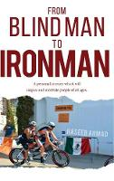 From Blind Man to Ironman