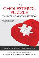 The Cholesterol Puzzle: The Hormone...