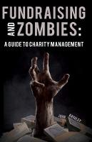 Fundraising and Zombies: A Guide to...