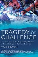 Tragedy & Challenge: An Inside View ...