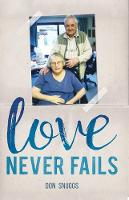 Love Never Fails: The daily round and...