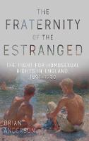 The Fraternity of the Estranged: The...