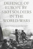 Defence of Europe by Sikh Soldiers in...