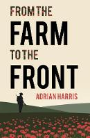 From the Farm to the Front: A South...