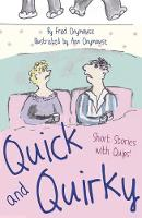 Quick and Quirky: Short Stories with...