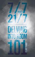 7/7 and 21/7 - Delving into Room 101