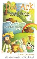 The Ark and Noah: and other stories