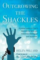 Outgrowing the Shackles: A fresh look...