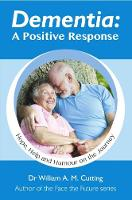 Dementia: A Positive Response: Hope,...