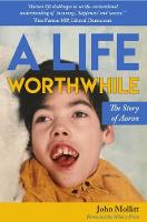A Life Worthwhile: The Story of Aaron