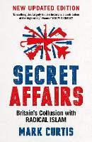 Secret Affairs: Britain's Collusion...