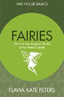 Fairies: Discover the Magical World ...