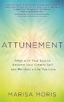 Attunement: Align with Your Source,...