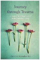 Journey through Trauma: A Guide to ...
