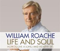 Life and Soul: How to Live a Long and...